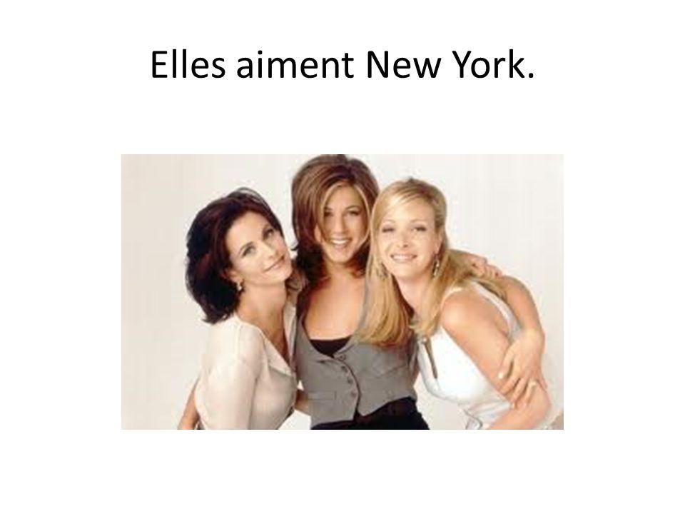 Elles aiment New York.