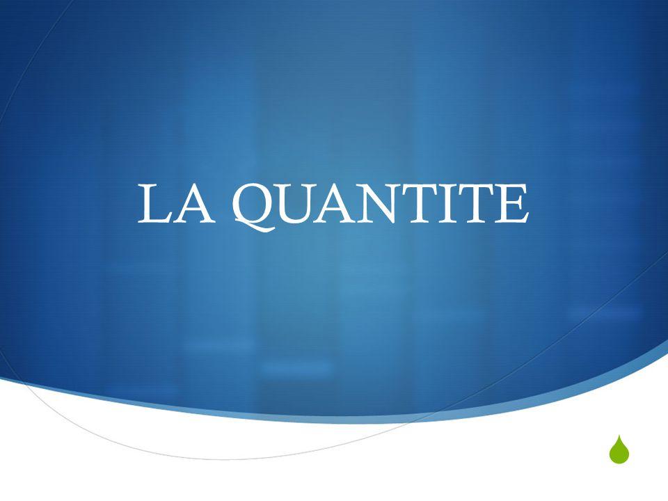 THE QUANTITY To express an indeterminate quantity (some), we use: De la (féminin) ex: de la viande De l (in front of mute « h » or a vowel) ex: de lhuile, de leau Du (masculin) (de+le = du) ex: du poisson Des (pluriel) (de+les= des) ex: des poissons If you say : Le lait est bon (means all) je bois du lait (some)