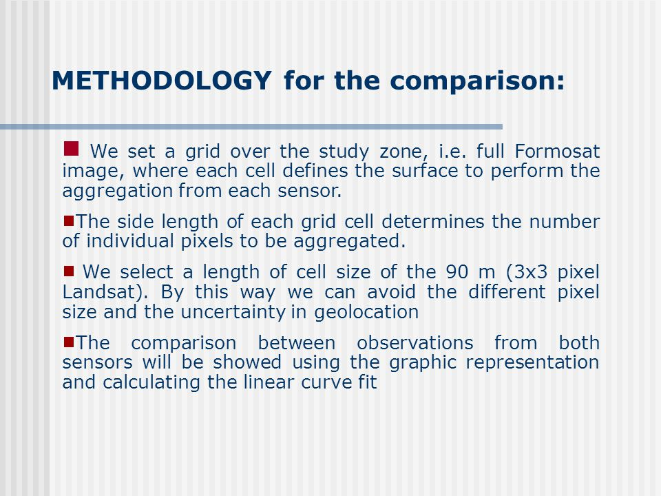 METHODOLOGY for the comparison: We set a grid over the study zone, i.e.