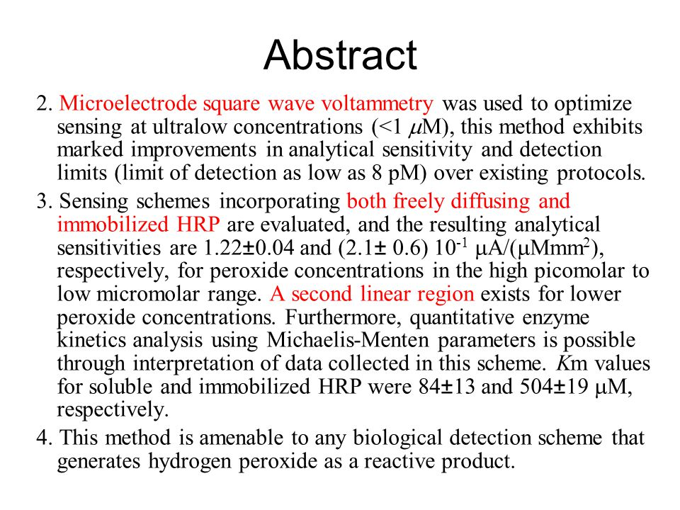 Abstract 2. Microelectrode square wave voltammetry was used to optimize sensing at ultralow concentrations (<1 M), this method exhibits marked improve