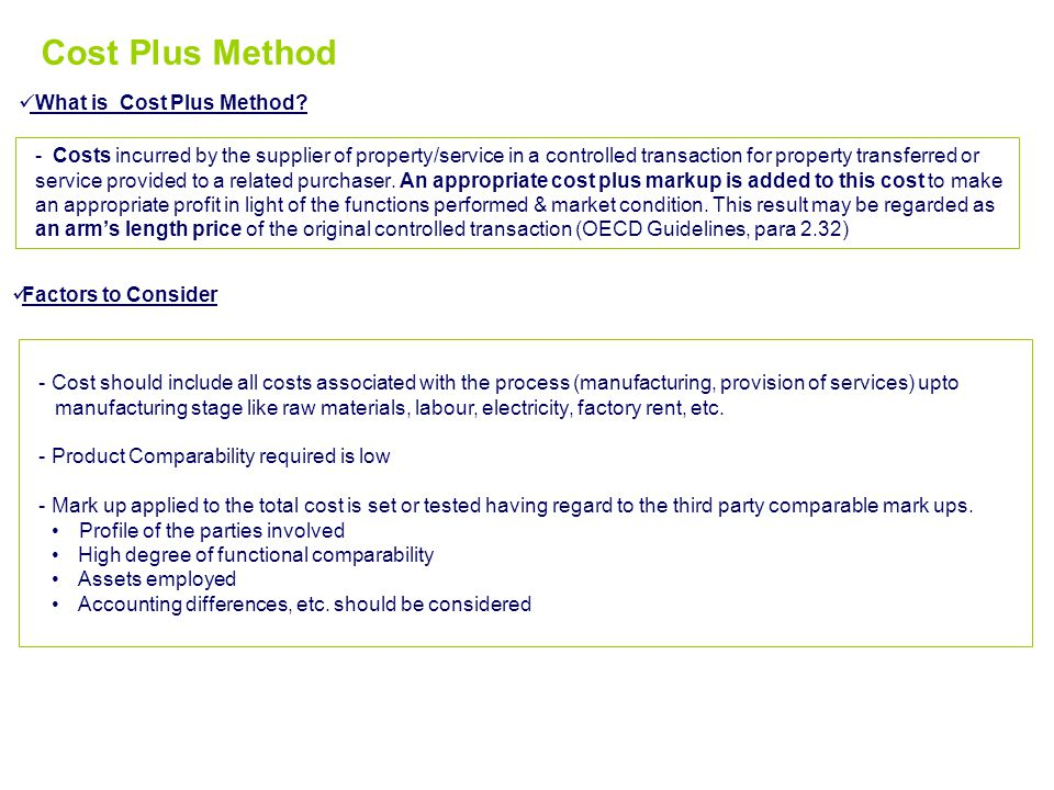 Cost Plus Method What is Cost Plus Method.
