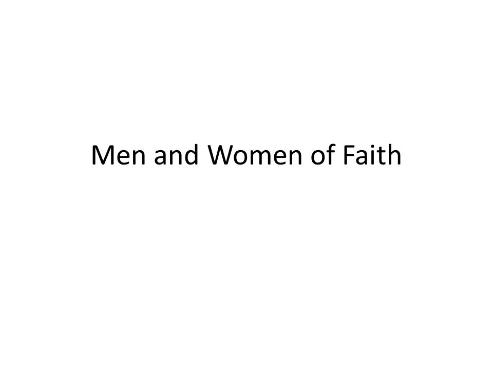 Men and Women of Faith