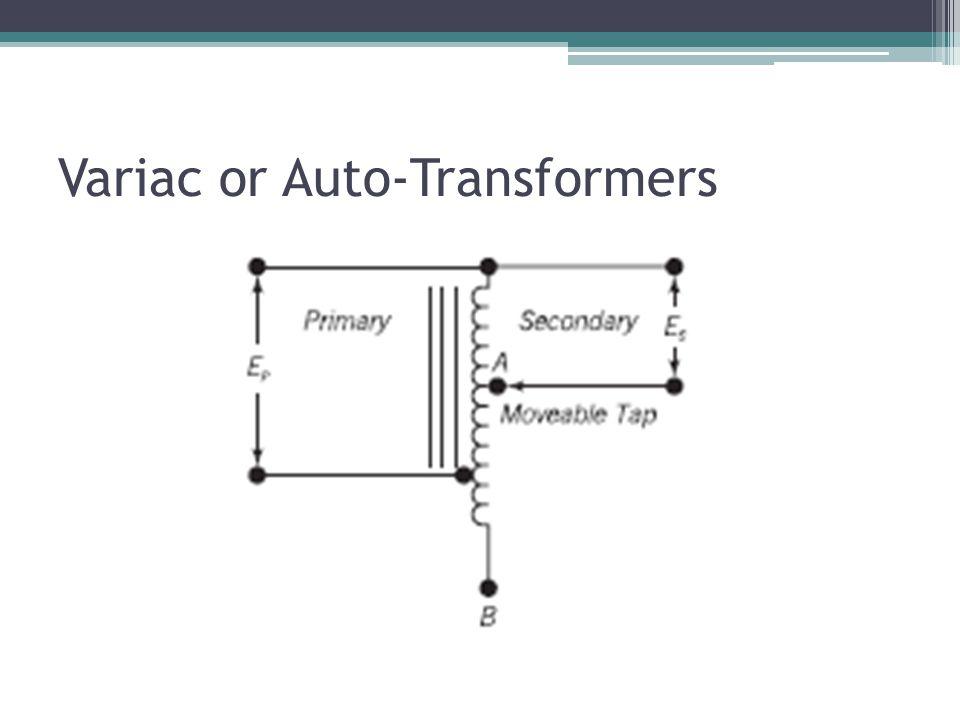 Variac or Auto-Transformers