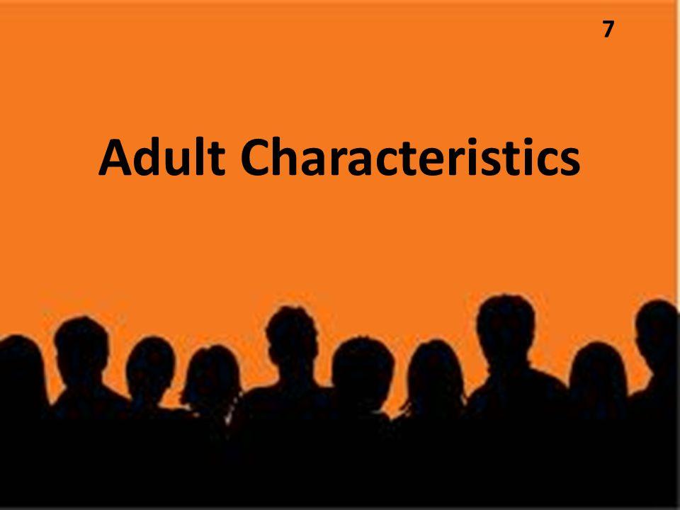 Adult Characteristics 7