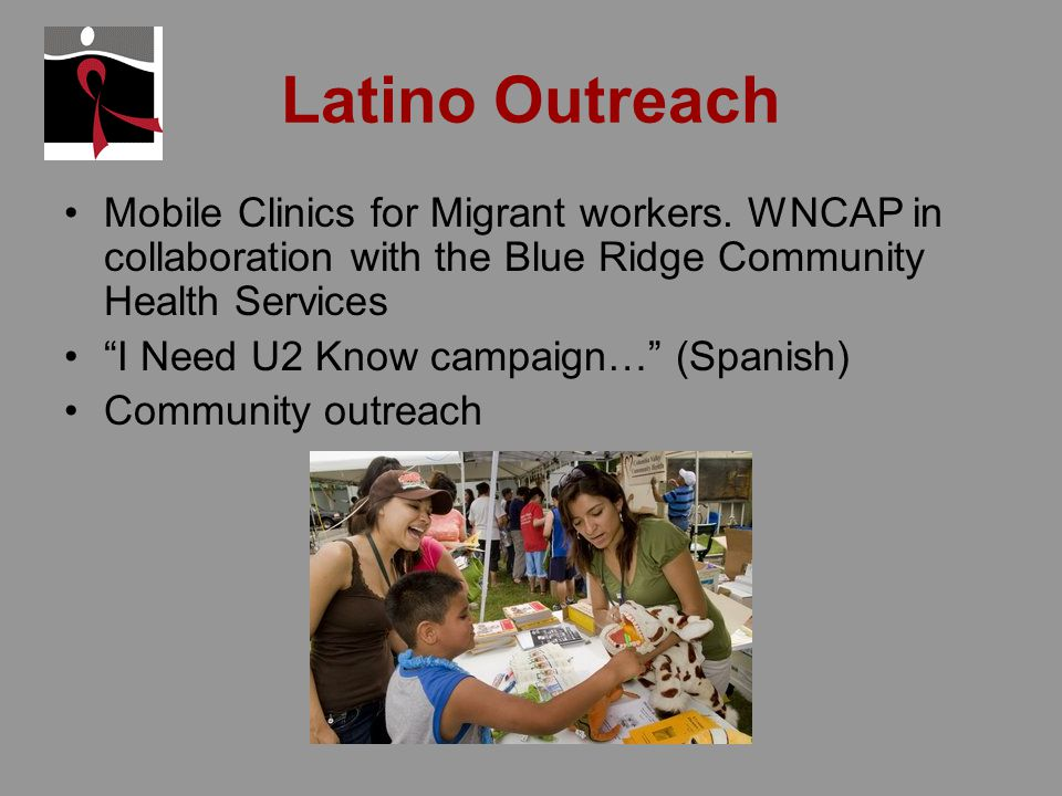Latino Outreach Mobile Clinics for Migrant workers.