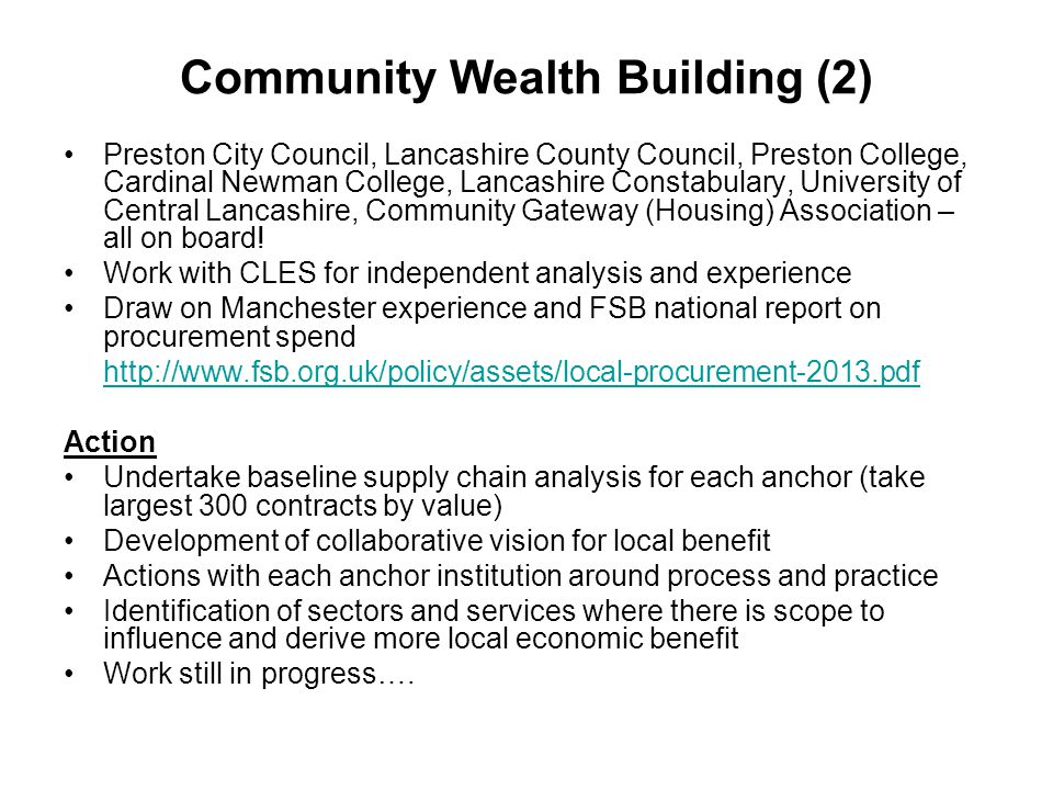 Community Wealth Building (2) Preston City Council, Lancashire County Council, Preston College, Cardinal Newman College, Lancashire Constabulary, Univ