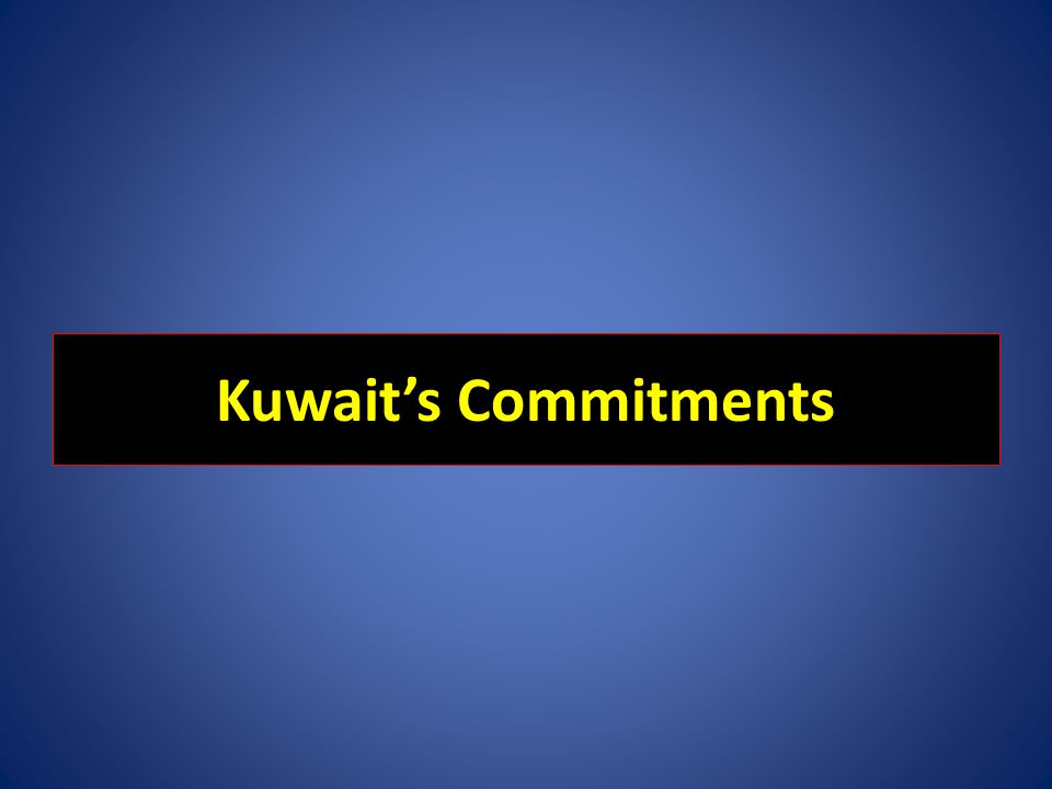 Kuwaits Commitments