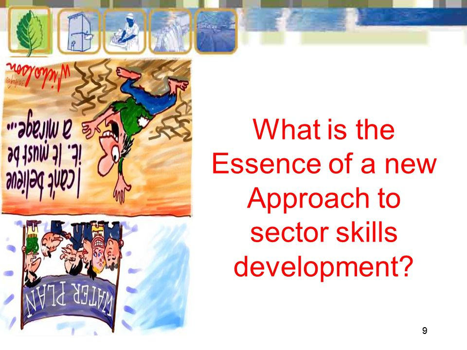 99 What is the Essence of a new Approach to sector skills development
