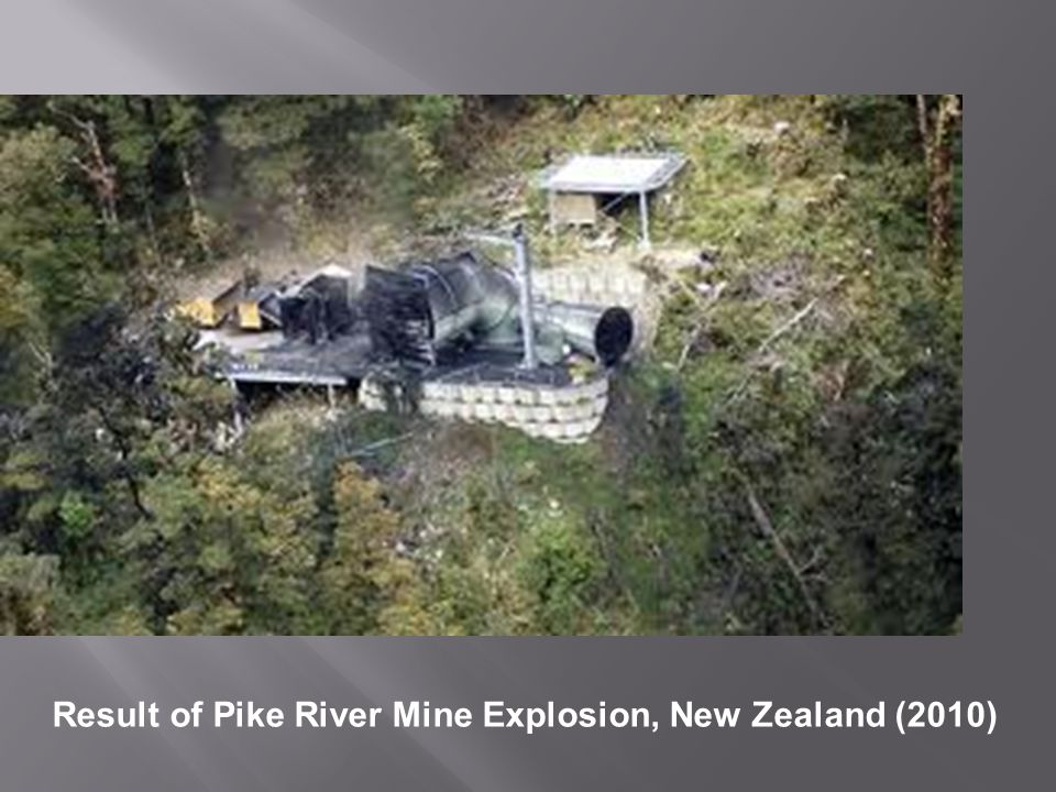 Result of Pike River Mine Explosion, New Zealand (2010)
