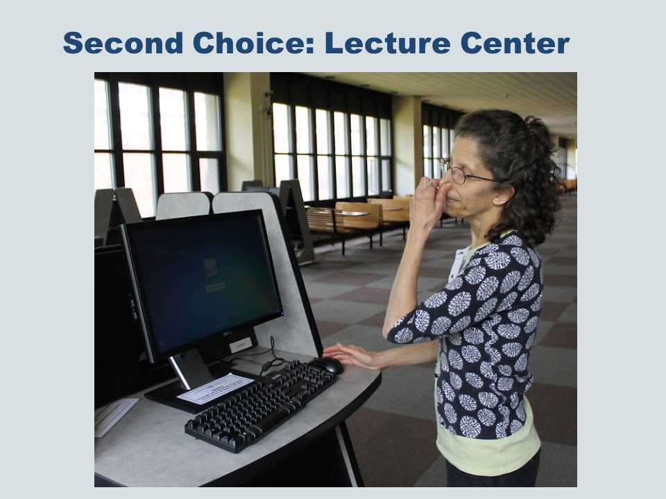 Second Choice: Lecture Center