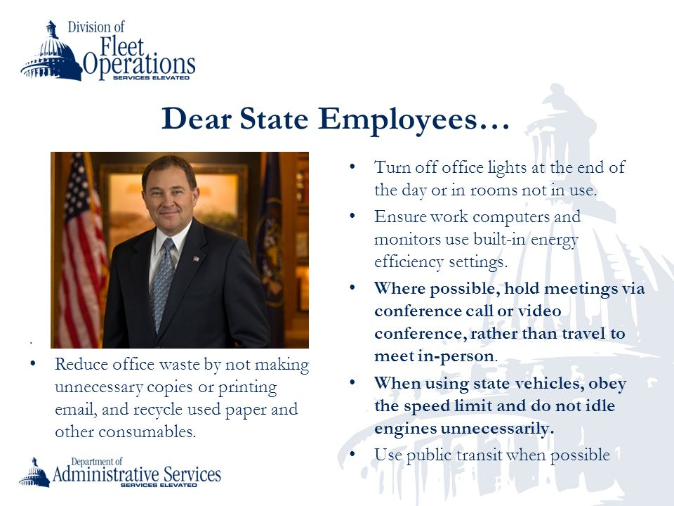 Dear State Employees… Turn off office lights at the end of the day or in rooms not in use.