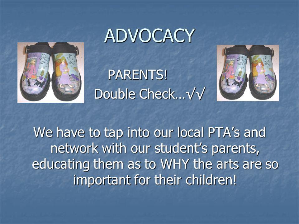 ADVOCACY PARENTS.