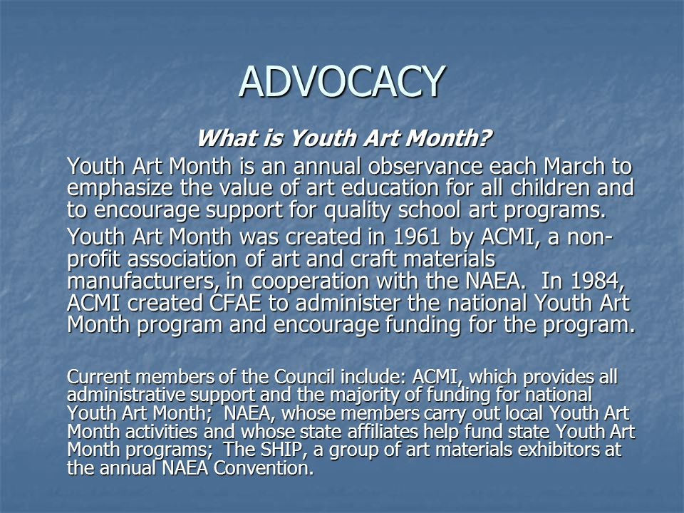ADVOCACY What is Youth Art Month.