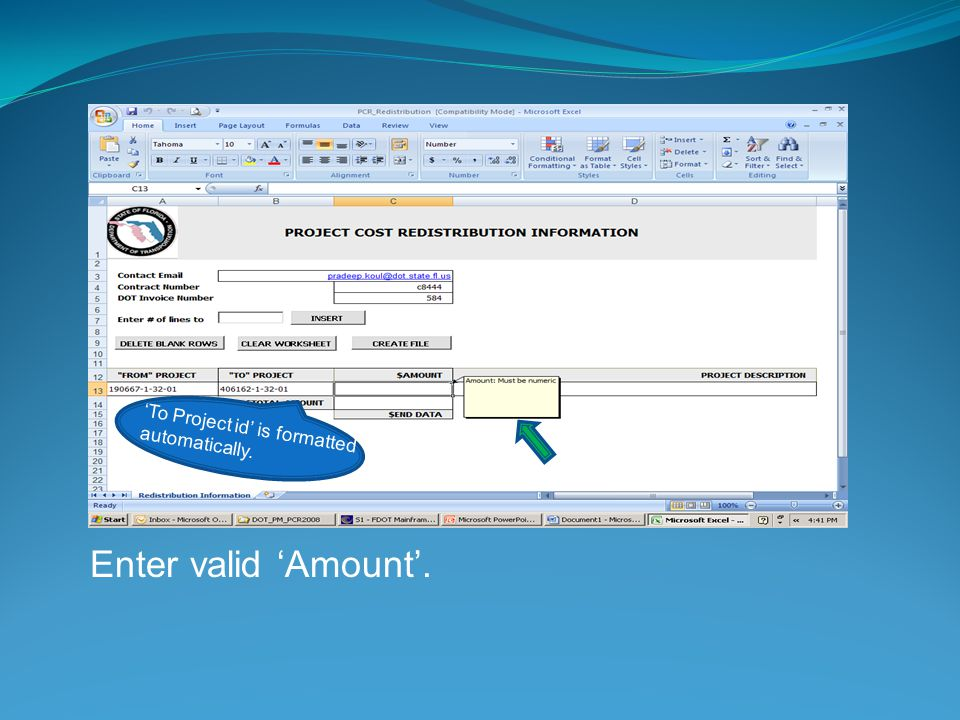 Enter valid Amount. To Project id is formatted automatically.