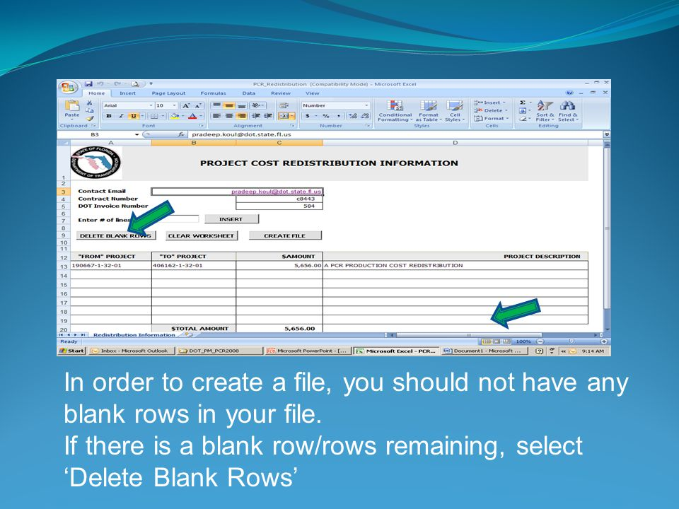 In order to create a file, you should not have any blank rows in your file. If there is a blank row/rows remaining, select Delete Blank Rows