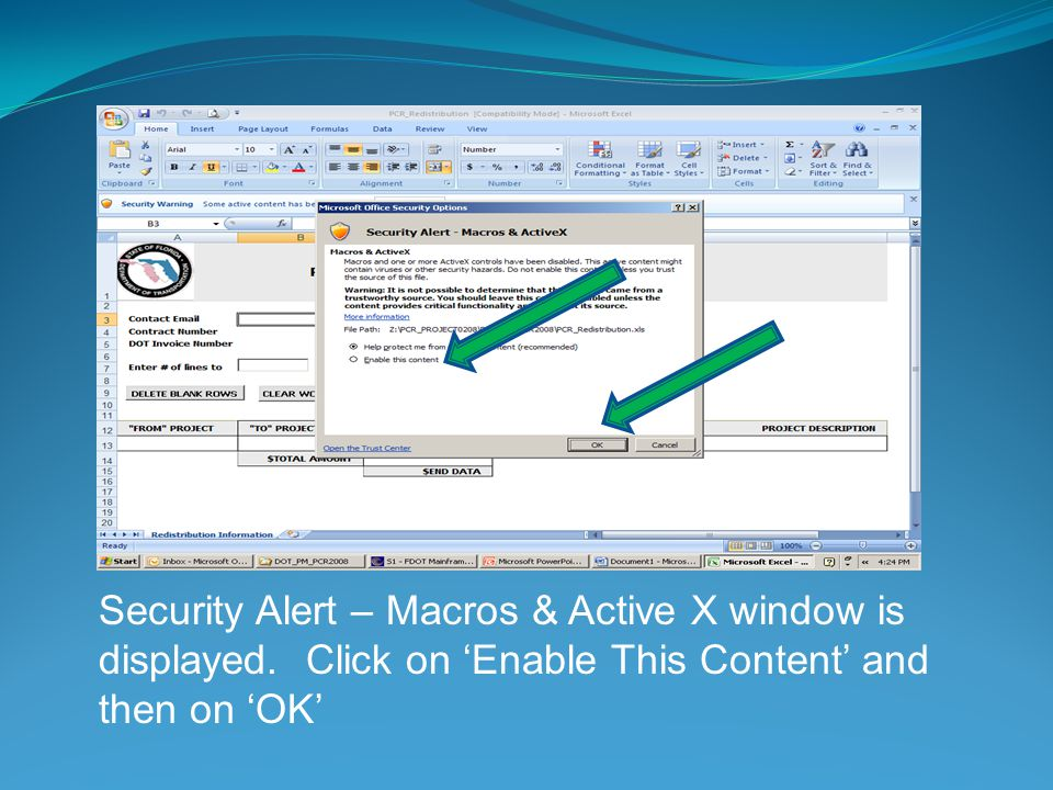 Security Alert – Macros & Active X window is displayed. Click on Enable This Content and then on OK
