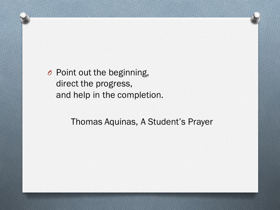 Thomas Aquinas, A Students Prayer