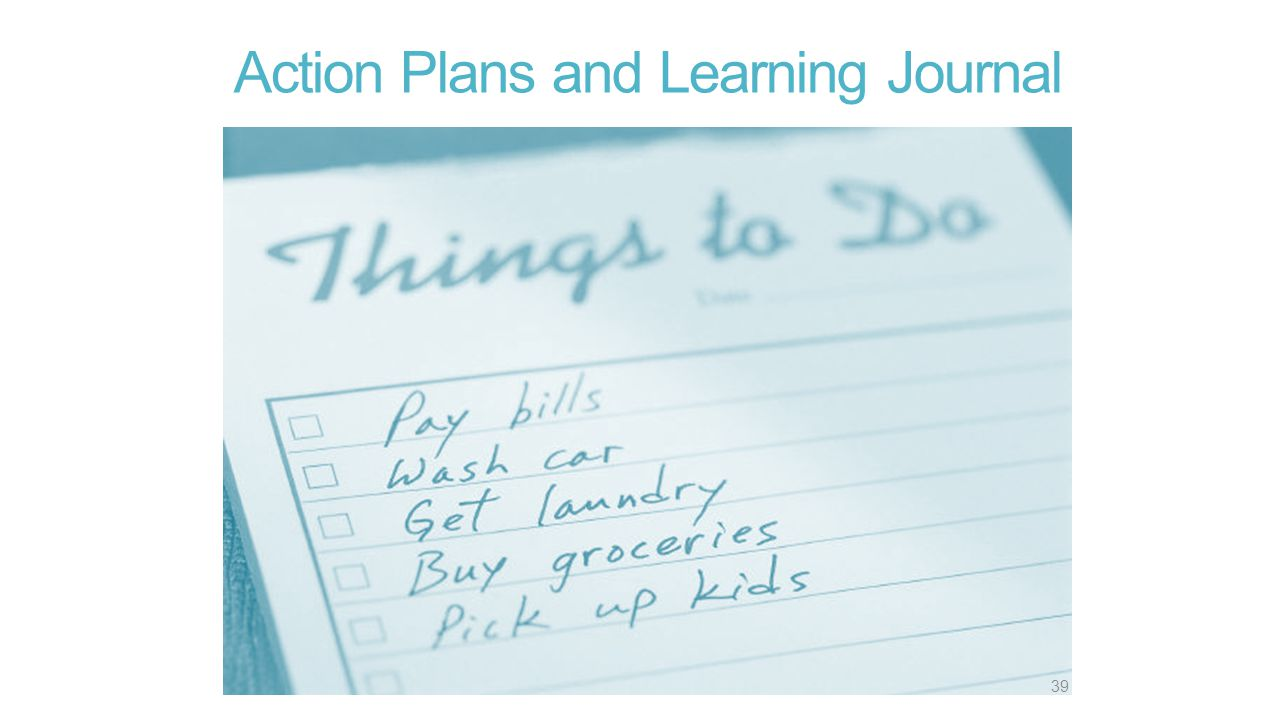 Action Plans and Learning Journal 39