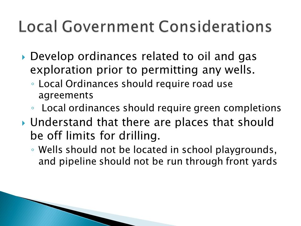 Develop ordinances related to oil and gas exploration prior to permitting any wells.