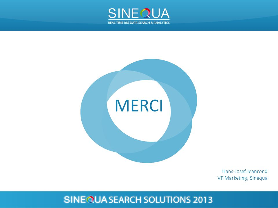 MERCI Hans-Josef Jeanrond VP Marketing, Sinequa