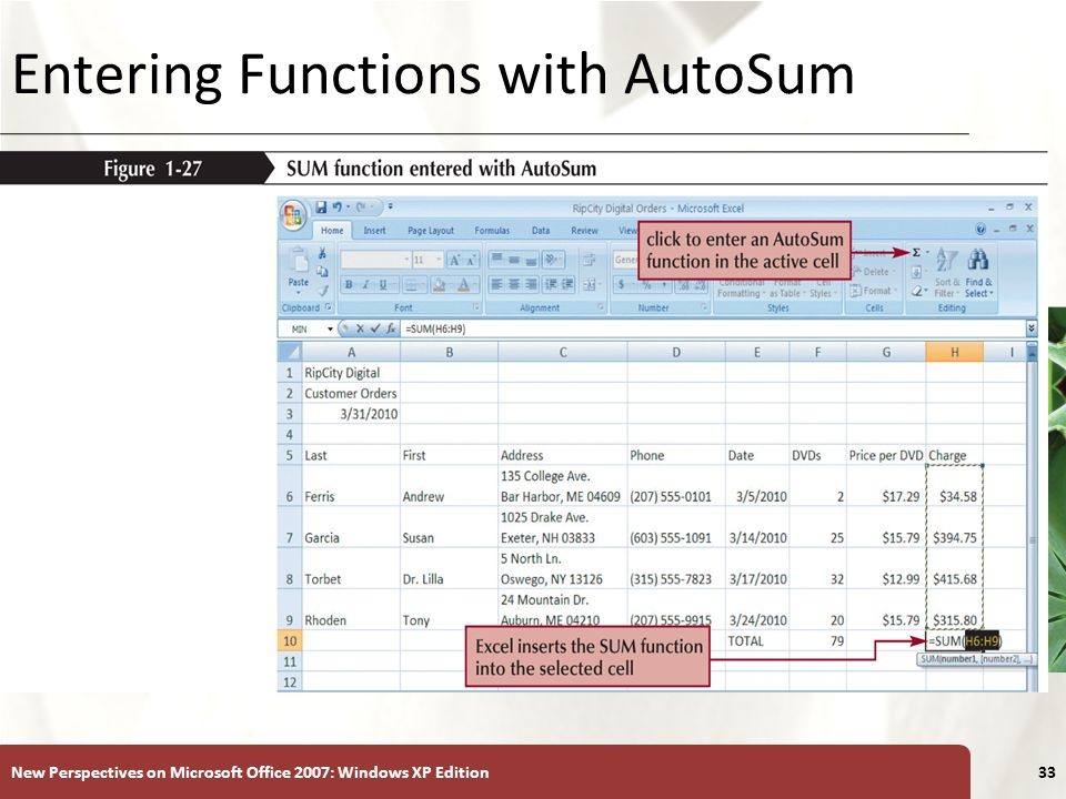 XP New Perspectives on Microsoft Office 2007: Windows XP Edition33 Entering Functions with AutoSum