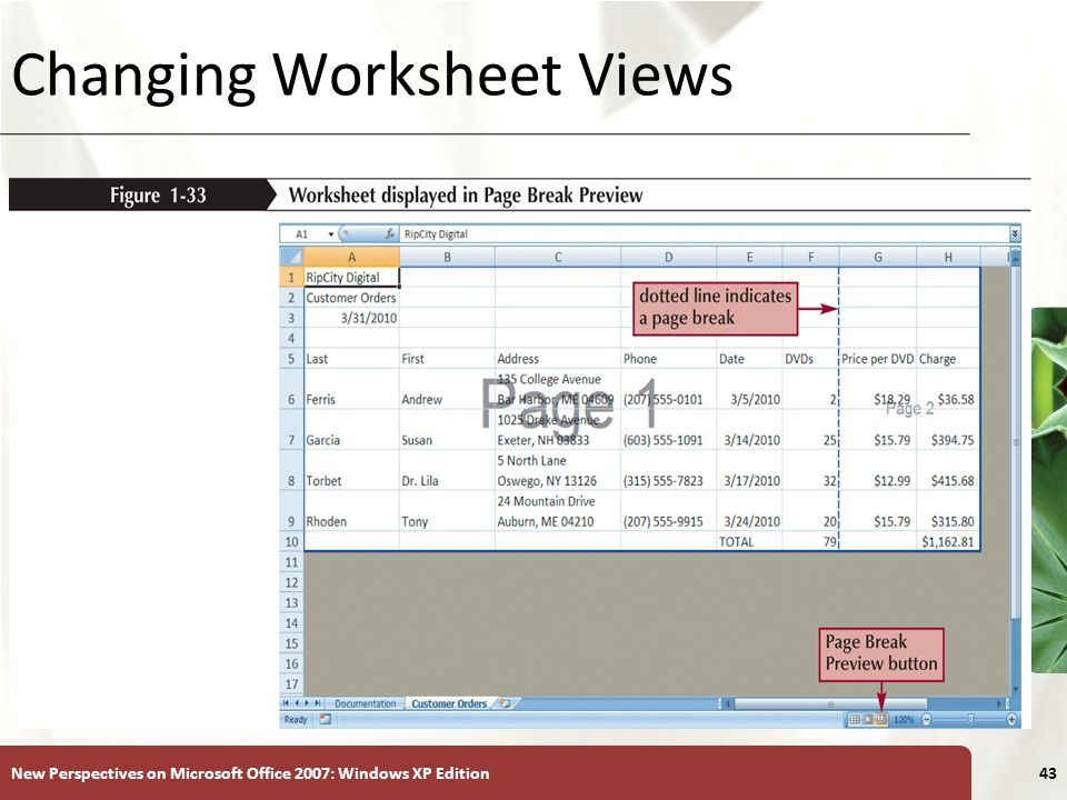 XP New Perspectives on Microsoft Office 2007: Windows XP Edition43 Changing Worksheet Views