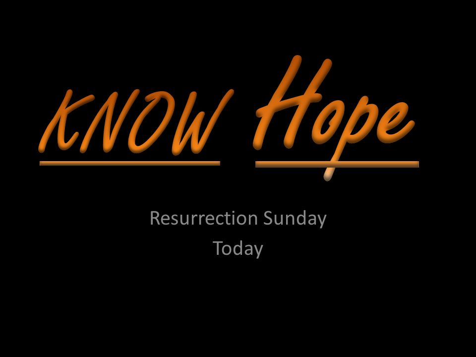 Resurrection Sunday Today