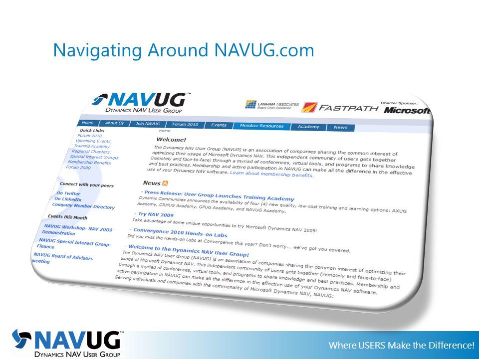 Where USERS Make the Difference! Navigating Around NAVUG.com