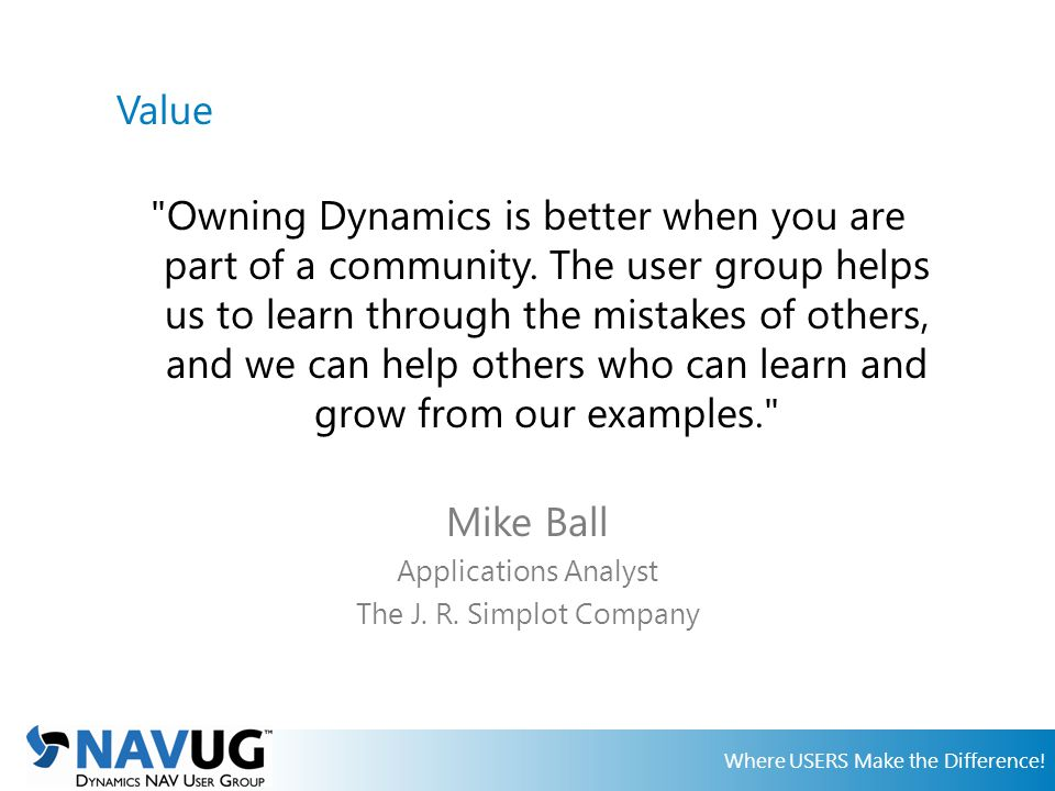 Where USERS Make the Difference.User Groups. Communities.
