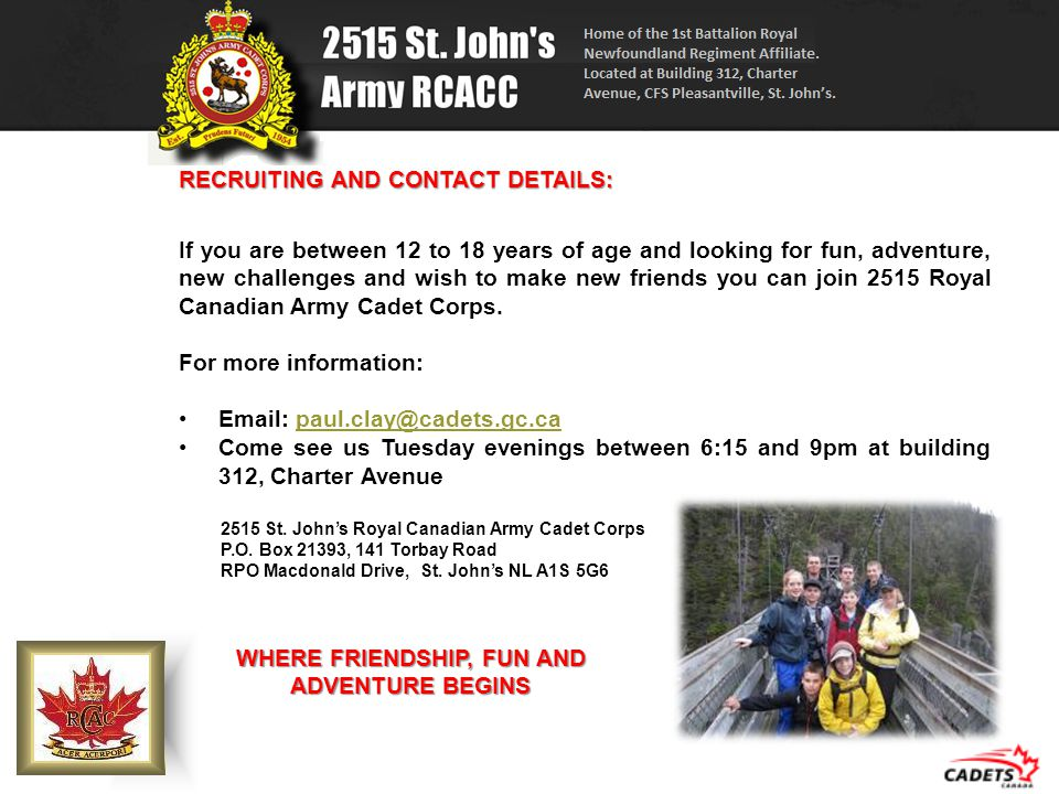 RECRUITING AND CONTACT DETAILS: If you are between 12 to 18 years of age and looking for fun, adventure, new challenges and wish to make new friends y