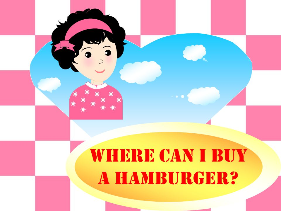 Where can I buy A hamburger?