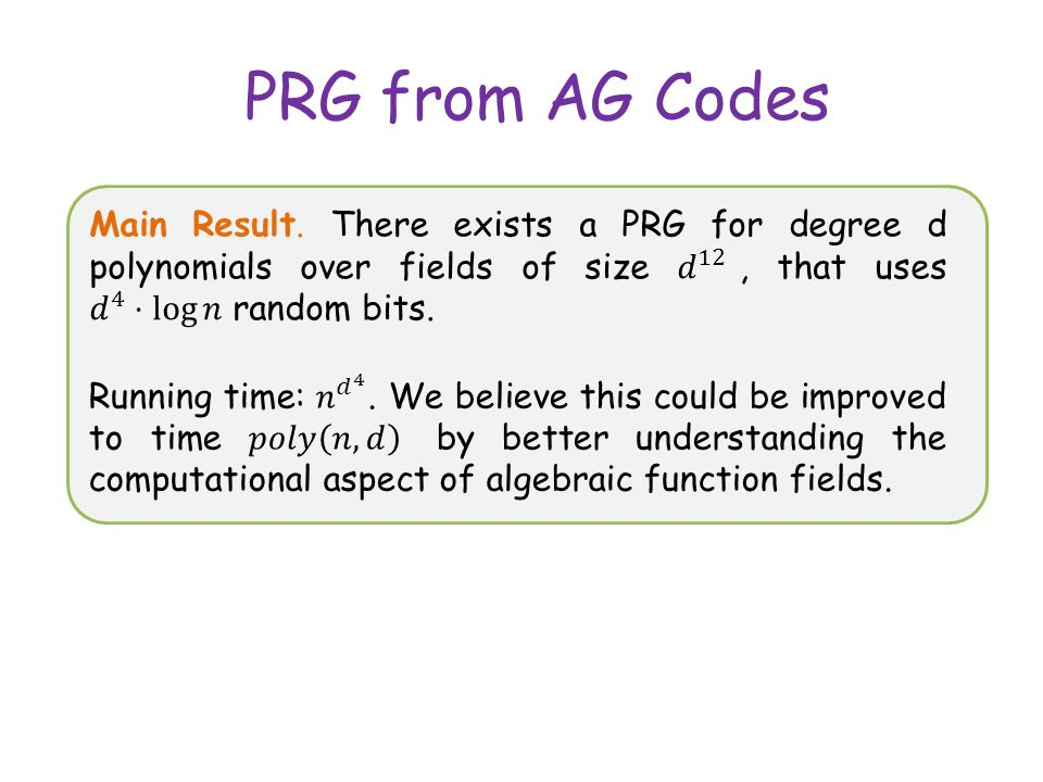 PRG from AG Codes