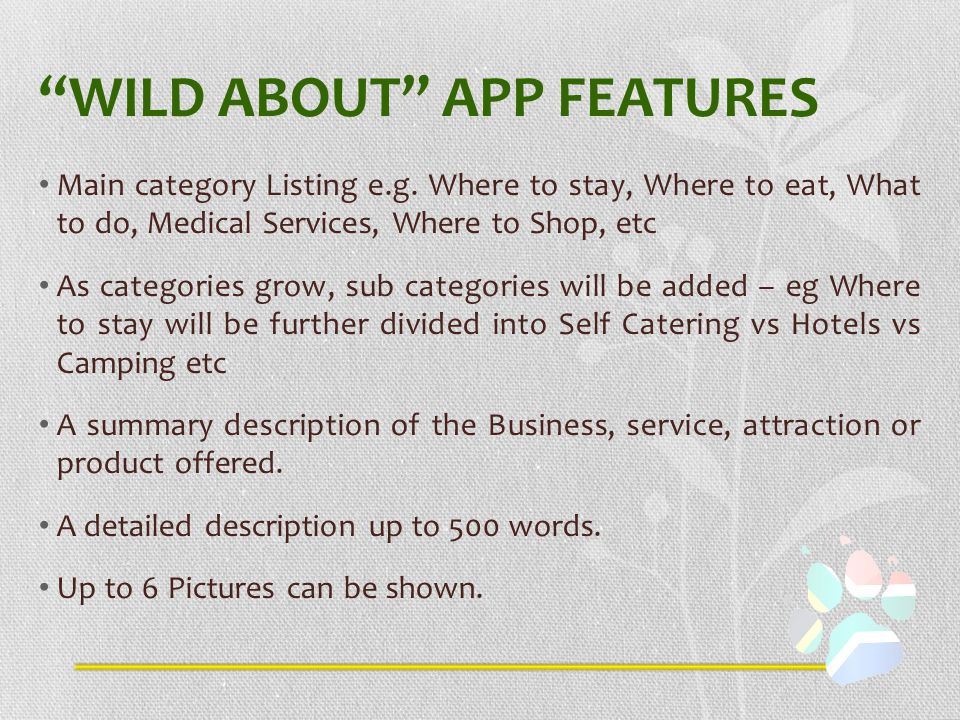 WILD ABOUT APP FEATURES Main category Listing e.g.