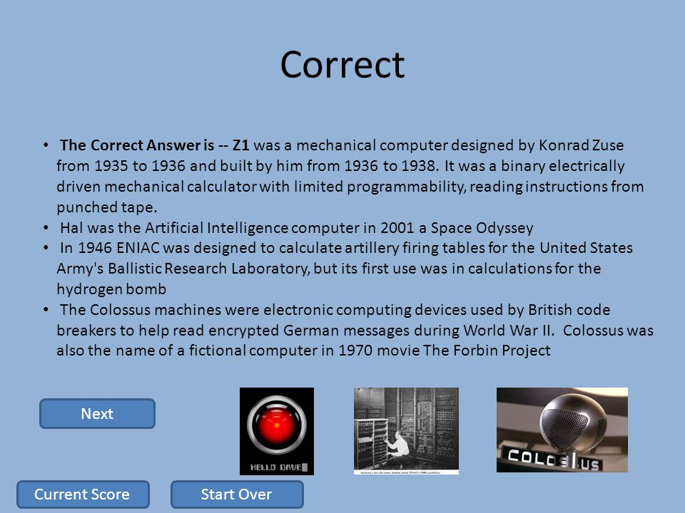 Correct The Correct Answer is -- Z1 was a mechanical computer designed by Konrad Zuse from 1935 to 1936 and built by him from 1936 to 1938.