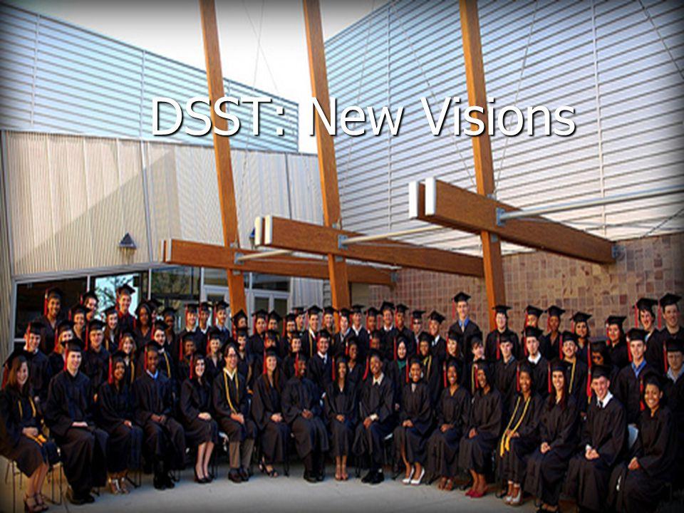 DSST: New Visions