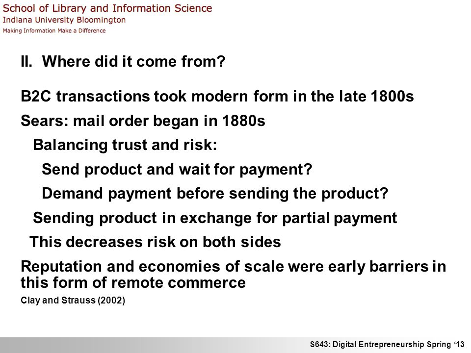 S643: Digital Entrepreneurship Spring 13 II. Where did it come from.
