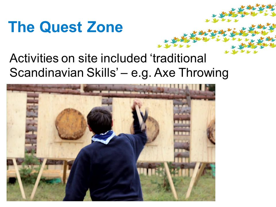 The Quest Zone Activities on site included traditional Scandinavian Skills – e.g. Axe Throwing