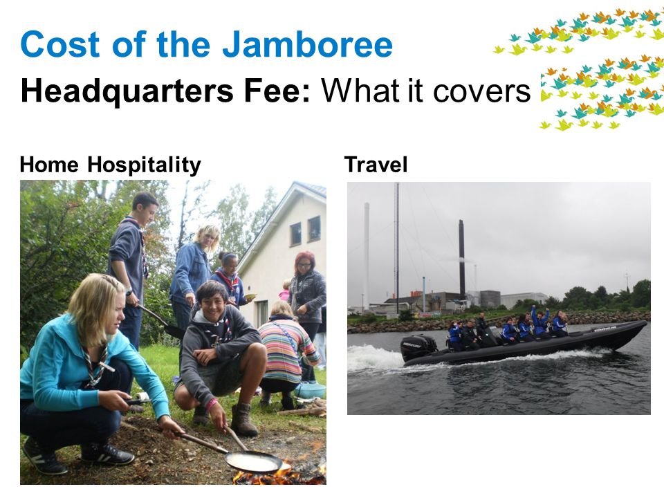 Travel Cost of the Jamboree Headquarters Fee: What it covers Home Hospitality