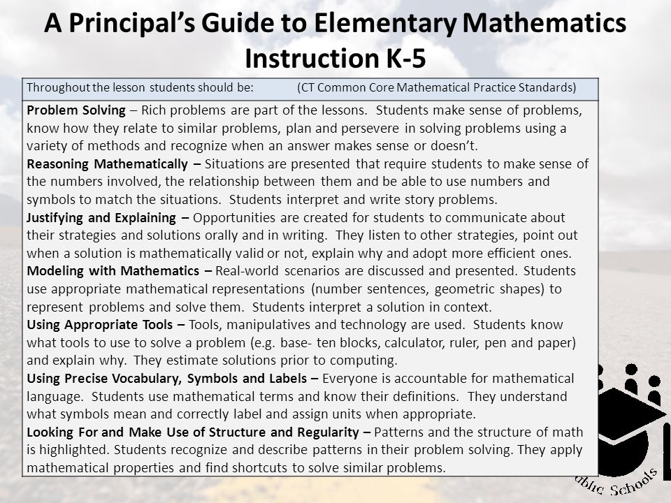 Throughout the lesson students should be: (CT Common Core Mathematical Practice Standards) Problem Solving – Rich problems are part of the lessons. St