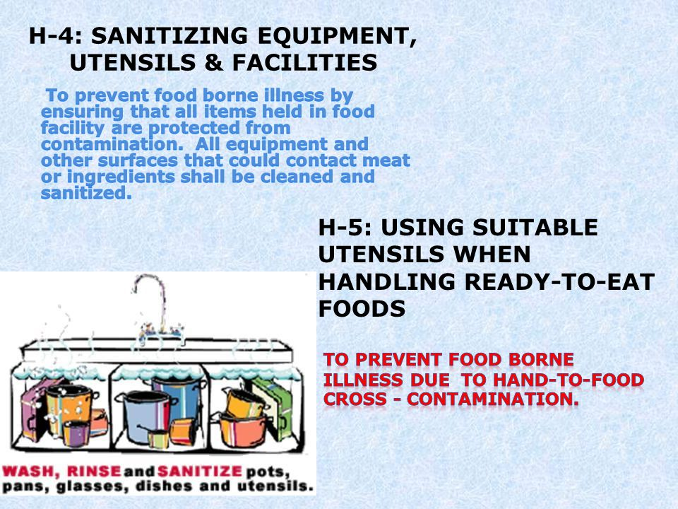 H-13: WASHING FRUITS & VEGETABLES To prevent or reduce risk of food borne illness or injury by contaminated fruits and vegetables.