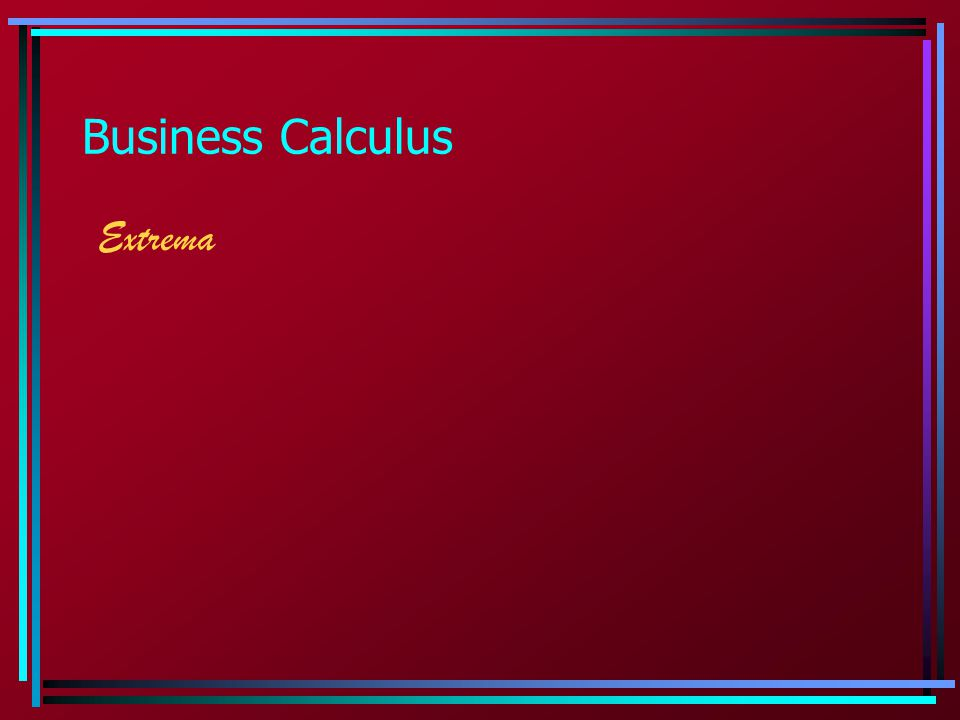 Business Calculus Extrema