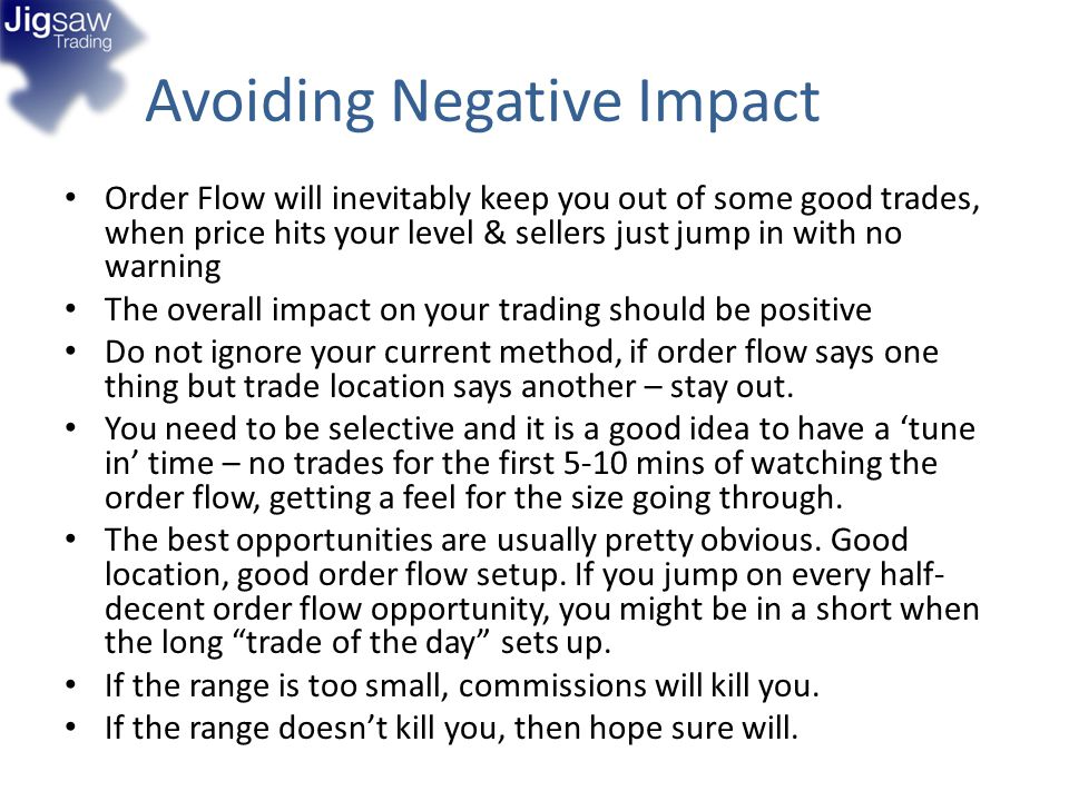 Avoiding Negative Impact Order Flow will inevitably keep you out of some good trades, when price hits your level & sellers just jump in with no warnin
