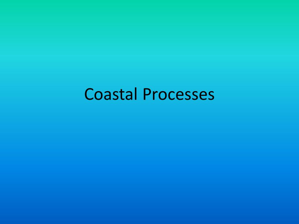 Key question 3: What are the processes of marine transport and deposition and what are the resultant landforms.