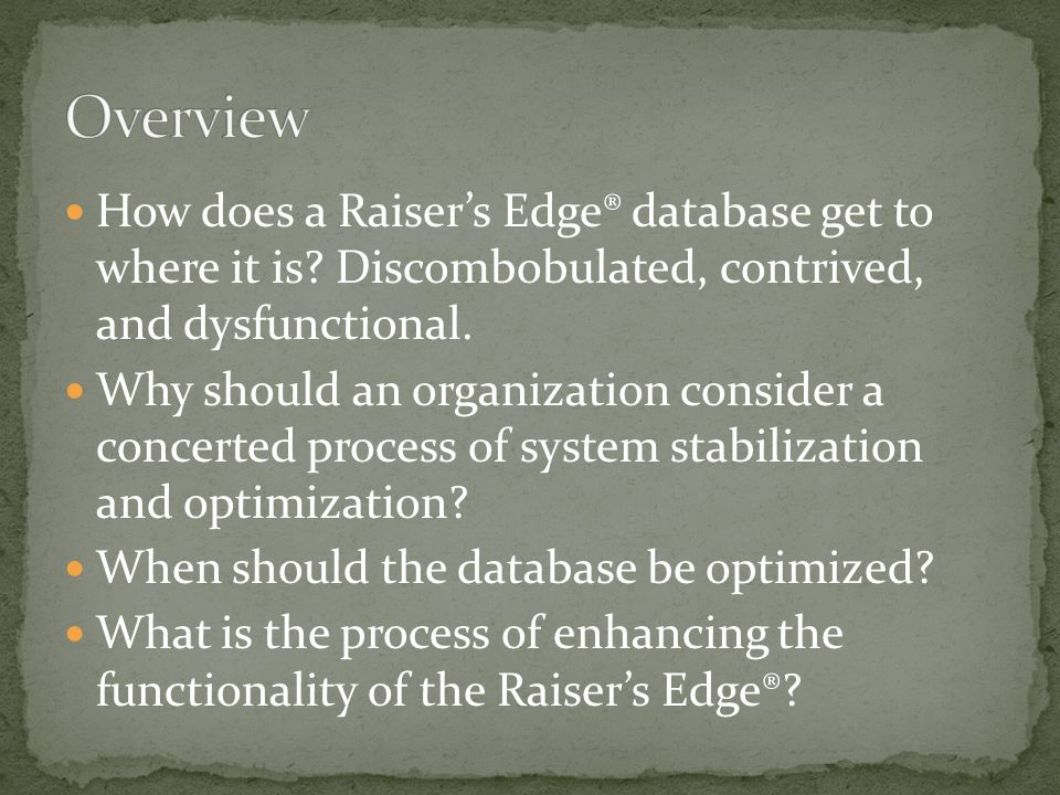How does a Raisers Edge® database get to where it is.