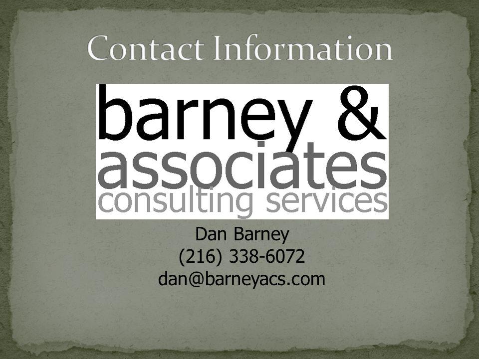 Dan Barney (216) 338-6072 dan@barneyacs.com