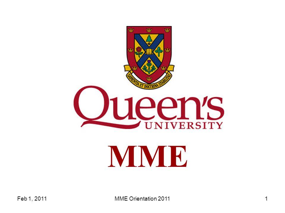 Feb 1, 2011MME Orientation 20111 MME