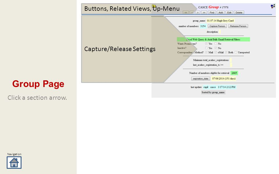 Navigation Capture/Release Settings Buttons, Related Views, Up-Menu Click a section arrow. Group Page