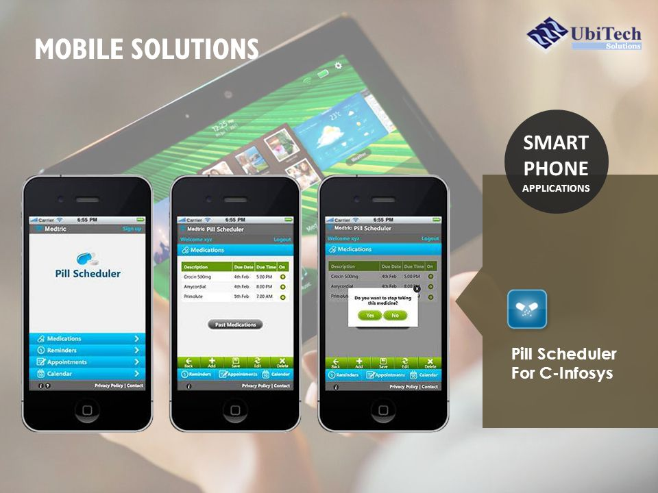 Pill Scheduler For C-Infosys SMART PHONE APPLICATIONS MOBILE SOLUTIONS