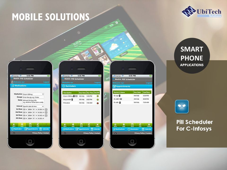 SMART PHONE APPLICATIONS MOBILE SOLUTIONS Pill Scheduler For C-Infosys