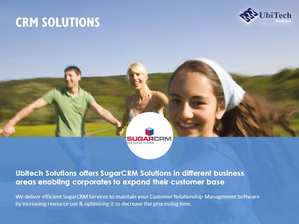 Ubitech Solutions offers SugarCRM Solutions in different business areas enabling corporates to expand their customer base We deliver efficient SugarCRM Services to maintain your Customer Relationship Management Software by increasing resource use & optimizing it to decrease the processing time.
